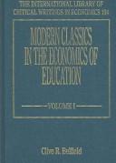 Modern Classics in the Economics of Education