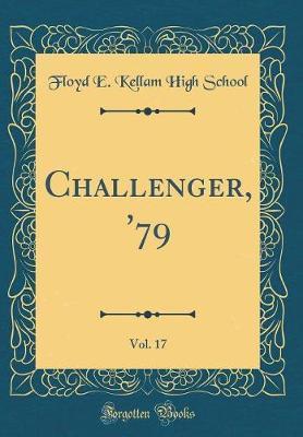Challenger, '79, Vol. 17 (Classic Reprint)