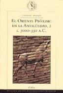 El oriente próximo en la antigüedad(c. 3000-330 a.c.)