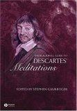 The Blackwell Guide to Descartes' Meditations