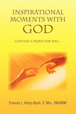 Inspirational Moments With God