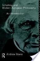 Schelling and Modern European Philosophy