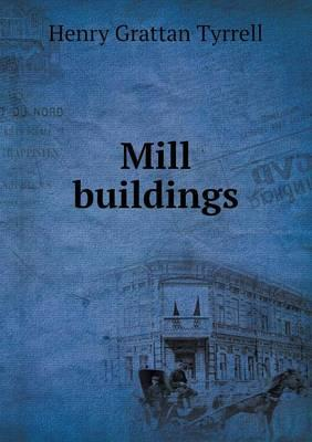 Mill Buildings
