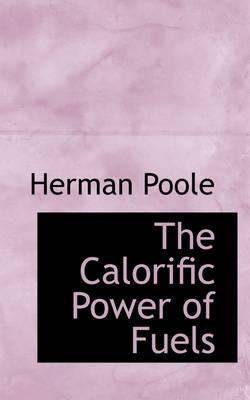 The Calorific Power of Fuels