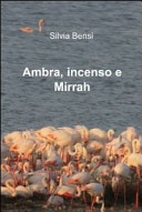 Ambra, incenso e mirrah