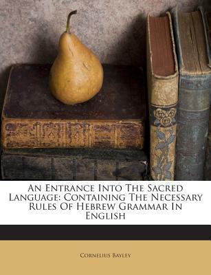 An Entrance Into the Sacred Language