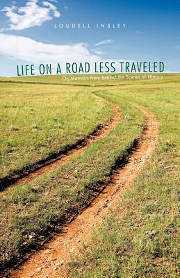 Life on a Road Less Traveled