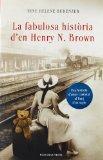 La fabulosa història d'en Henry N. Brown