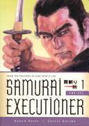 Samurai Executioner ...
