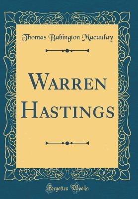 Warren Hastings (Classic Reprint)