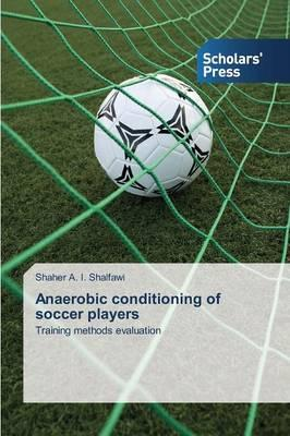 Anaerobic conditioning of soccer players