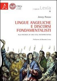 Lingue angeliche e discorsi fondamentalisti. Alla ricerca di uno stile interpretativo
