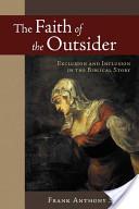 The Faith of the Outsider