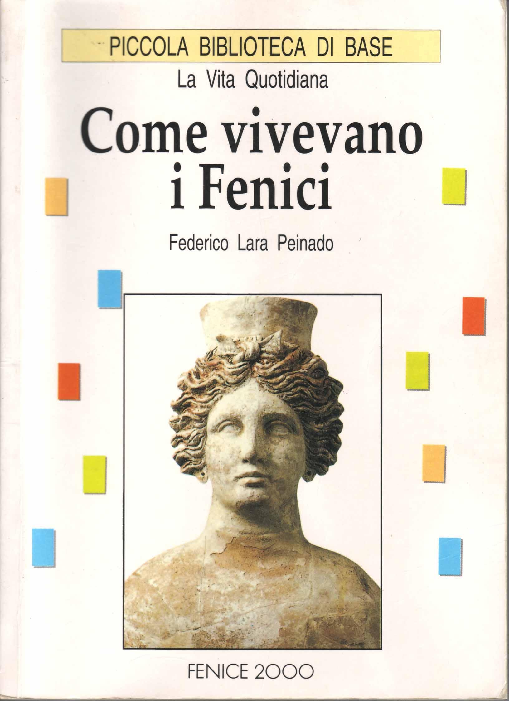 Come vivevano i Fenici