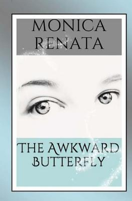The Awkward Butterfly
