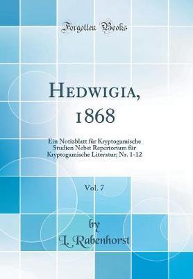 Hedwigia, 1868, Vol. 7