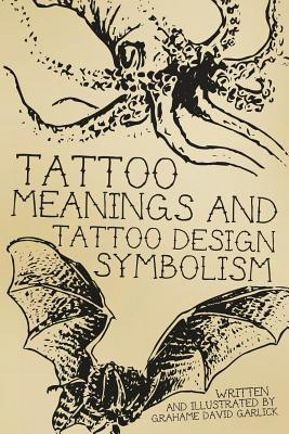 Tattoo Meanings & Tattoo Design Symbolism