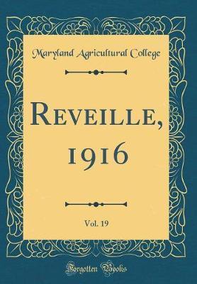 Reveille, 1916, Vol. 19 (Classic Reprint)