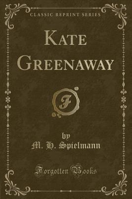 Kate Greenaway (Classic Reprint)
