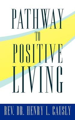 Pathway to Positive Living