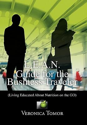 L.e.a.n. Guide for the Business Traveler