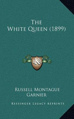 The White Queen (1899)