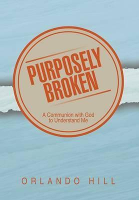 Purposely Broken