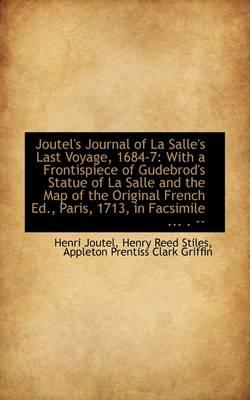 Joutel's Journal of La Salle's Last Voyage, 1684-7
