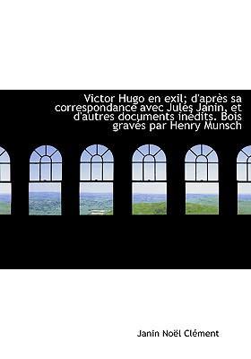 Victor Hugo En Exil;...