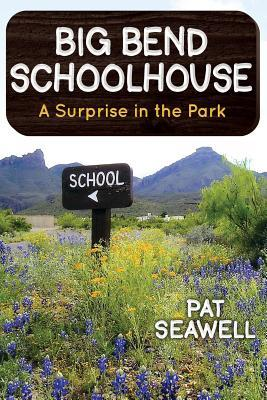 Big Bend Schoolhouse