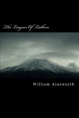 The Leaguer of Lathom