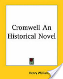 Cromwell an Historical Novel