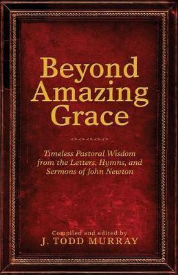 Beyond Amazing Grace