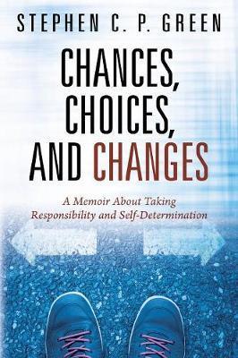 CHANCES CHOICES & CHANGES