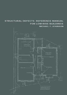 Structural Defects Reference Manual for Low-Rise Buildings