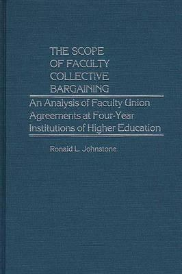 The Scope of Faculty Collective Bargaining