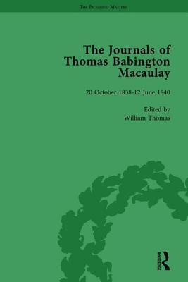The Journals of Thomas Babington Macaulay Vol 1