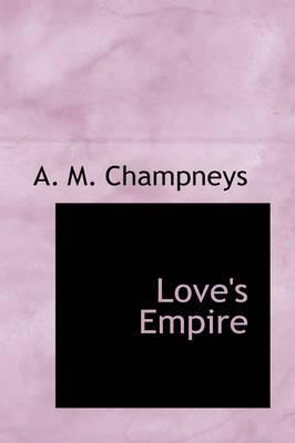 Love's Empire
