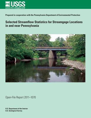 Selected Streamflow Statistics for Streamgage Locations in and Near Pennsylvania