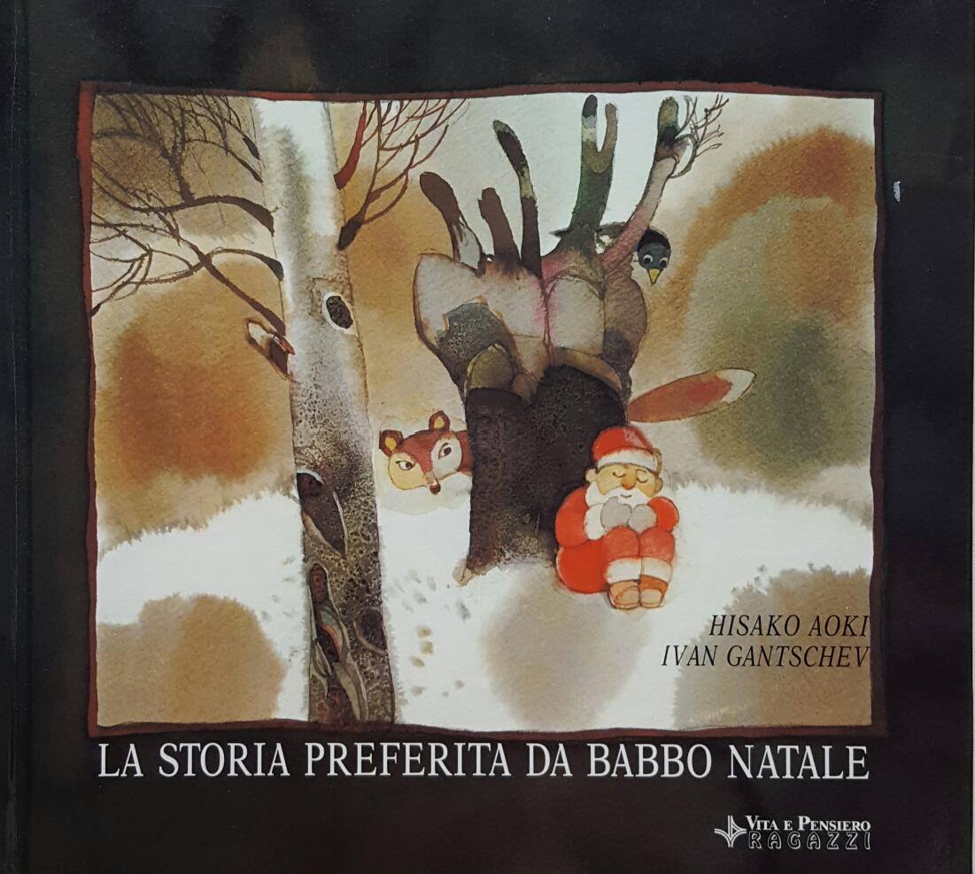 La Storia Babbo Natale.La Storia Preferita Da Babbo Natale Hisako Aoki 0