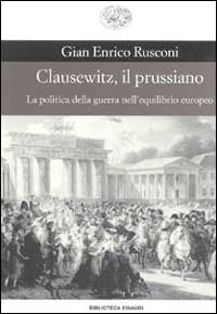 Clausewitz, il prussiano