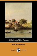A Sydney-Side Saxon ...