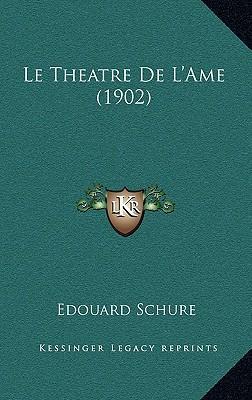 Le Theatre de L'Ame (1902)