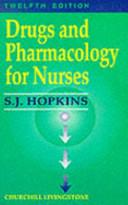 Drugs/Pharmacology for Nurses 12/E