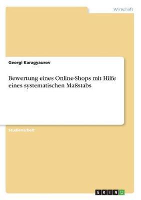 Bewertung eines Online-Shops mit Hilfe eines systematischen Maßstabs