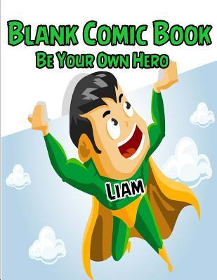 Be Your Own Hero Blank Comic Book