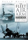The Fleet Air Arm Handbook 1939-45