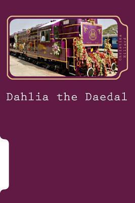 Dahlia the Daedal