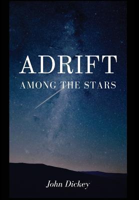 ADRIFT AMONG THE STARS