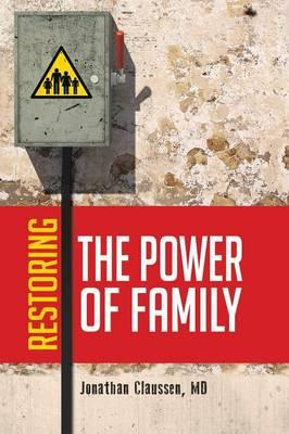 Restoring the Power of Family